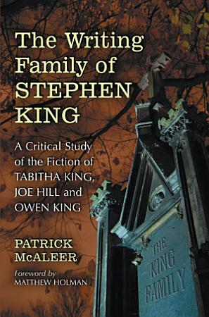 The Writing Family of Stephen King PDF
