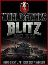 World of Tanks Blitz Game Guide Unofficial