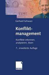 Konfliktmanagement: Konflikte erkennen, analysieren, lösen, Ausgabe 7