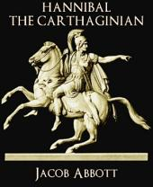 Hannibal the Carthaginian