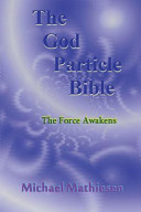 The God Particle Bible