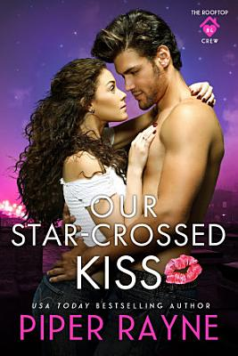 Our Star Crossed Kiss