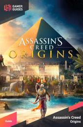 Assassin's Creed Origins - Strategy Guide
