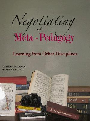 Negotiating a Meta Pedagogy
