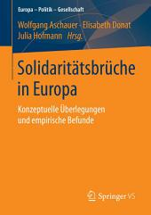 Solidaritätsbrüche in Europa: Konzeptuelle Überlegungen und empirische Befunde