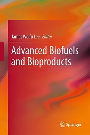 Advanced Biofuels and Bioproducts PDF