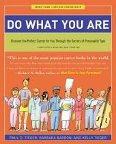 Do What You Are: Discover the Perfect Career for You Through the Secrets of Personality Type, Edition 5