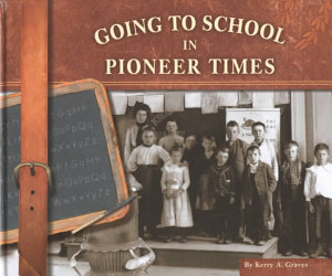 Going to School in Pioneer Times PDF