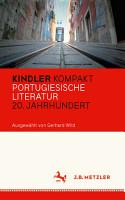 Kindler Kompakt  Portugiesische Literatur  20  Jahrhundert PDF
