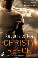 Return to Me  Last Chance Rescue Book 2 PDF