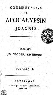 Commentarivs in apocalypsin Joannis: Volvmen I.