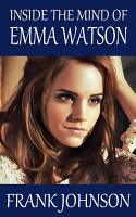 Inside the Mind of Emma Watson PDF