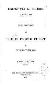 United States Reports: Cases Adjudged in the Supreme Court at ... and Rules Announced at ..., Volume 242