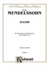 Elijah: Choral Worship Cantata