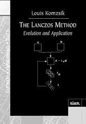 The Lanczos Method: Evolution and Application