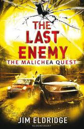 The Last Enemy: The Malichea Quest