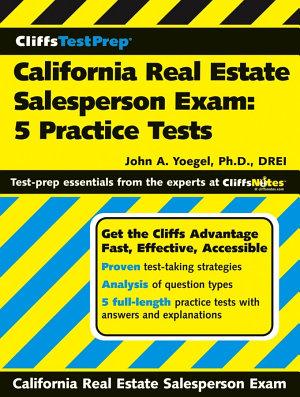 CliffsTestPrep California Real Estate Salesperson Exam  5 Practice Tests