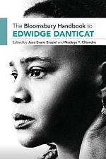 The Bloomsbury Handbook to Edwidge Danticat
