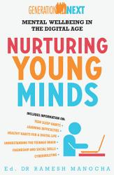 Nurturing Young Minds Mental Wellbeing In The Digital Age Book PDF