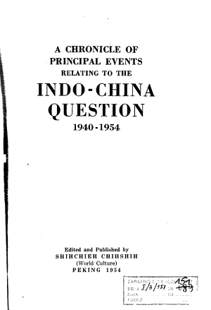 A Chronicle of the Principle Events Relating to the Indo China Question  1940 1954 PDF