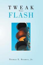 Tweak Your Flash
