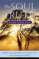 The Soul Truth  a Guide to Inner Peace PDF