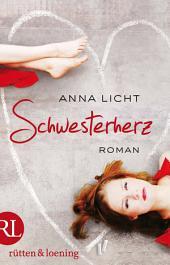 Schwesterherz: Roman