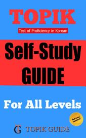 TOPIK - Self Study Guide: For all Levels of TOPIK Test