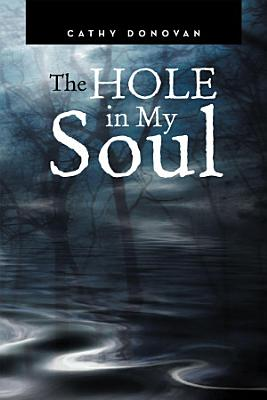 The Hole in My Soul