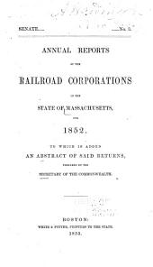 Annual Reports of the Railroad Corporations in the State of Massachusetts