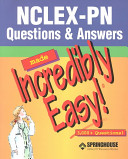 Nclex Pn 250 New Format Questions Nclex Pn Questions And Answers Made Incredibly Easy  Book PDF