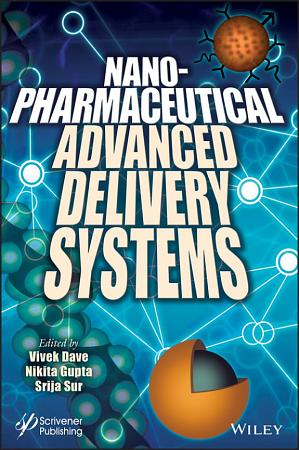Nanopharmaceutical Advanced Delivery Systems PDF