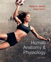 Human Anatomy & Physiology: Edition 9