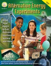 Alternative Energy Experiments, Grades 5 - 8