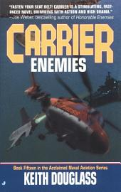 Carrier 15: Enemies