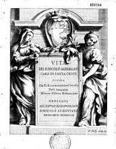 Vita del B. Nicolò Albergati, card. di Santa Croce, scritta da Fr. Buonaventura Cavallo,...