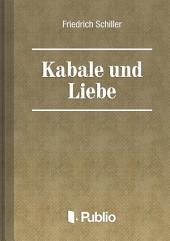 Kabale und Liebe: Band 3