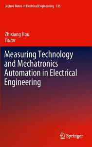 Measuring Technology and Mechatronics Automation in Electrical Engineering Book
