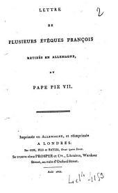 Lettre de plusieurs évêques françois retirés en Allemagne, au pape Pie VII