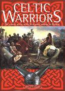 Download Celtic Warriors Book