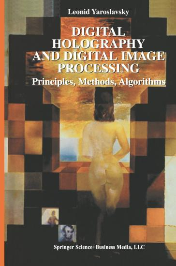 Digital Holography and Digital Image Processing PDF