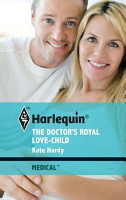 The Doctor s Royal Love Child PDF