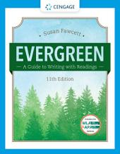 Evergreen: A Guide to Writing with Readings: Edition 11