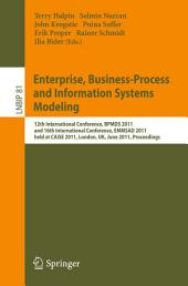 Enterprise, Business-Process and Information Systems Modeling: 12th International Conference, BPMDS 2011, and 16th International Conference, EMMSAD 2011, held at CAiSE 2011, London, UK, June 20-21, 2011. Proceedings