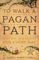 To Walk a Pagan Path PDF