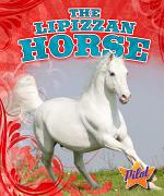 Lipizzan Horse, The