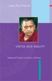 Virtue & Reality: Method and Wisdom in the Practice of Dharma