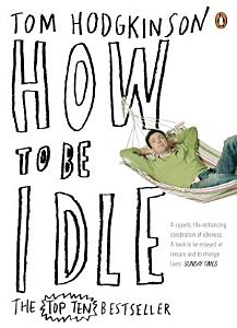 How to be Idle Book