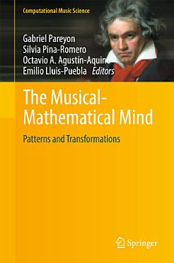 The Musical Mathematical Mind PDF