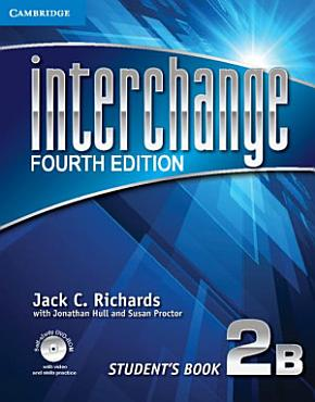Interchange Level 2 Student s Book B with Self study DVD ROM PDF